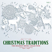 Christmas Traditions: The Holiday Music Collection, Vol. 1 by Various Artists