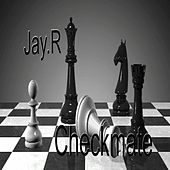 Checkmate by Jay R