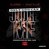 Only God Can Judge Me by BeatKing