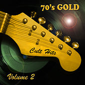 Cult Hits 70's Gold, Vol. 2 by Various Artists