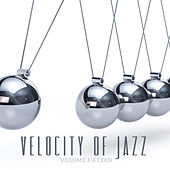 Velocity of Jazz, Vol. 15 by Various Artists