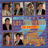 Y Siguen las Toneladas de Exitos by Los Hermanos Barron
