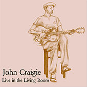 Live in the Living Room by John Craigie