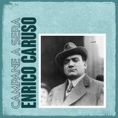Campane a Sera by Enrico Caruso