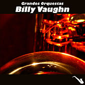 Grandes Orquestas by Billy Vaughn