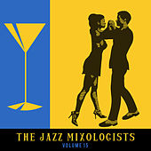 The Jazz Mixologists, Vol. 15 by Various Artists
