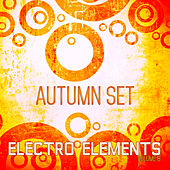 Electro Elements: Autumn, Vol. 8 by Various Artists