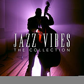 Jazz Vibes: The Collection, Vol. 3 by Various Artists