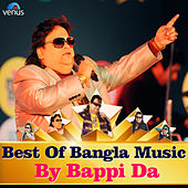 Best of Bangla Music - By Bappi Da by Various Artists