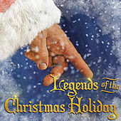 Legends of the Christmas Holiday by Various Artists