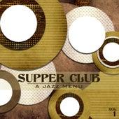 Supper Club: A Jazz Menu, Vol. 1 by Various Artists