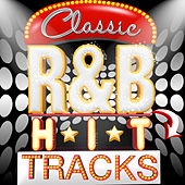 Classic R&B Hit Tracks von Various Artists
