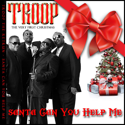 Santa Can You Help Me von Troop