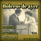 Boleros de Ayer, Vol. 4 by Various Artists