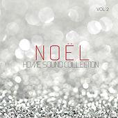 Home Sound Collection: Noel, Vol. 2 by Various Artists