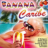 Banana Caribe by Various Artists