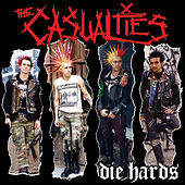 Die Hards by The Casualties
