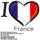I Love France by Various Artists