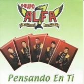 Pensando en Ti by Grupo Alfa 7