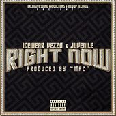 Right Now (feat. Juvenile) by Icewear Vezzo