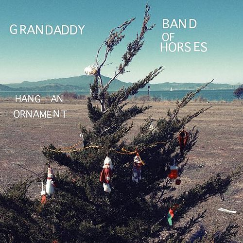 Hang an Ornament by Grandaddy