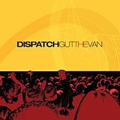 Gut the Van by Dispatch