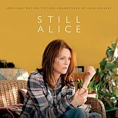 Still Alice (Original Motion Picture Soundtrack) by Various Artists