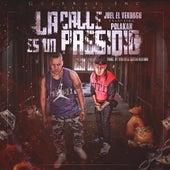 La Calle Es Un Presidio (feat. Polakan) by Joel