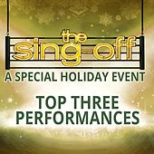 The Sing-Off: A Special Holiday Event - Top Three Performances by Various Artists