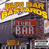 Tube Bar Tapes: The Jersey City Original Prank Calls by Bum Bar Bastards