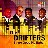 There Goes My Baby von The Drifters