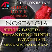 Nostalgia (Indonesian Love Songs) by Various Artists
