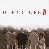 Departure by Hiroshima