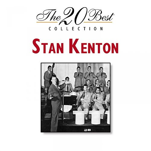 The 20 Best Collection by Stan Kenton