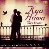 Kya Huwa Tera Wada by Various Artists
