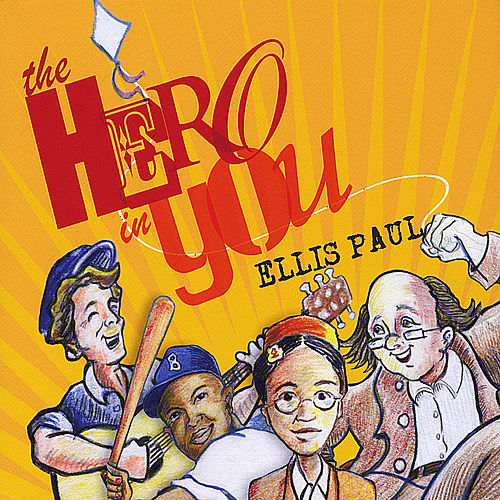 The Hero in You by Ellis Paul