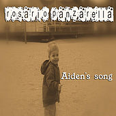 Aiden's Song by Rosario Panzarella