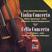 Khachaturian: Violin Concerto - Cello Concerto by Various Artists