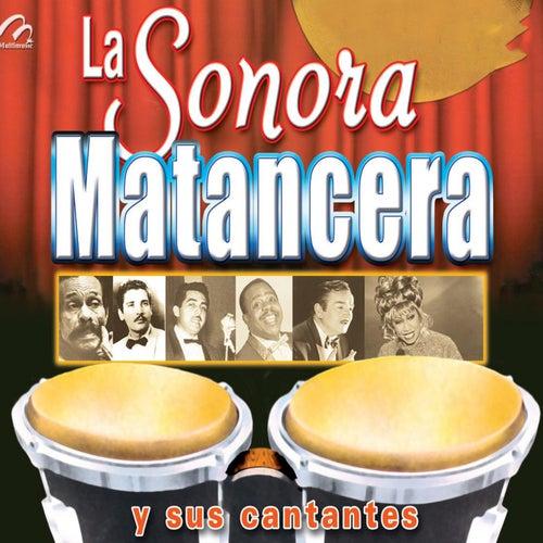 La Sonora Matancera y Sus Cantantes by La Sonora Santanera
