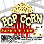 Pop Corn: Música de Cine Vol. 2 by Various Artists