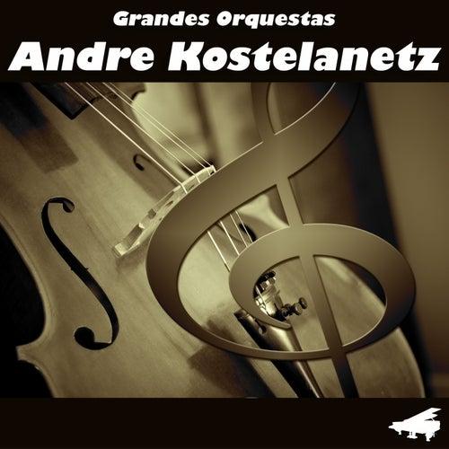 Grandes Orquestas by Andre Kostelanetz