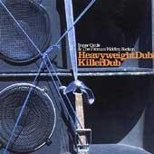 Heavyweight Dub/Killer Dub by Inner Circle