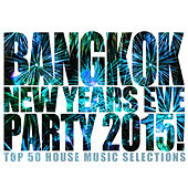 Bangkok New Years Eve Party 2015! by Various Artists
