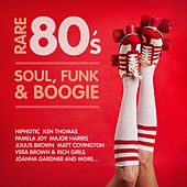 Rare 80's Soul, Funk & Boogie by Various Artists