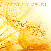 Modus Vivendi: Sunday Afternoon Jazz, Vol. 10 by Various Artists