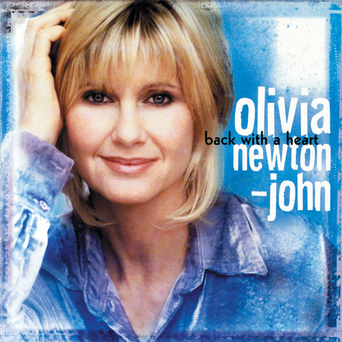Back With A Heart by Olivia Newton-John
