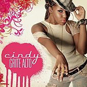 Grite Alto by Cindy