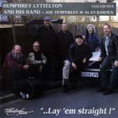 Lay 'em Straight! by Humphrey Lyttelton