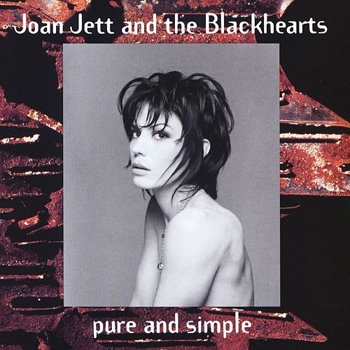 Pure And Simple by Joan Jett & The Blackhearts