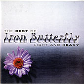 Light and Heavy: The Best of Iron Butterfly by Iron Butterfly